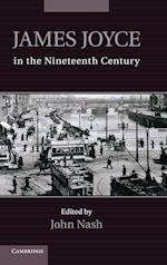 James Joyce in the Nineteenth Century af John Nash