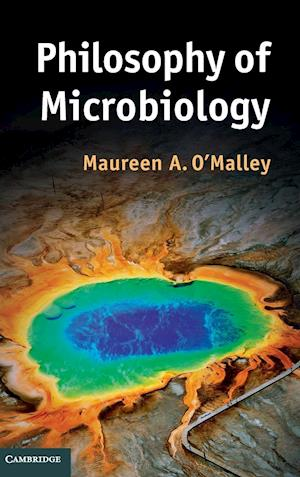 Bog, hardback Philosophy of Microbiology af Maureen A. O'Malley