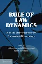 Rule of Law Dynamics af Michael Zurn, Randy Peerenboom, Andre NollKaemper