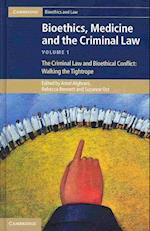 Bioethics, Medicine and the Criminal Law 3 Volume Set (Cambridge Bioethics and Law)