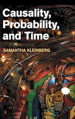 Causality, Probability, and Time
