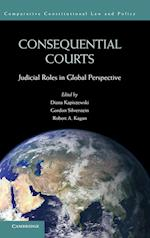 Consequential Courts (Comparative Constitutional Law and Policy)