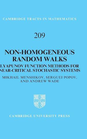 Bog, hardback Non-Homogeneous Random Walks af Andrew Wade, Mikhail Menshikov, Serguei Popov