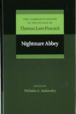 Nightmare Abbey (Cambridge Edition of the Novels of Thomas Love Peacock, nr. 3)