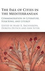 The Fall of Cities in the Mediterranean af Mary R. Bachvarova