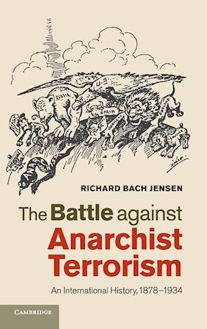 The Battle against Anarchist Terrorism