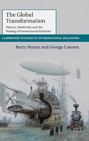 Bog, hardback The Global Transformation af Barry Buzan