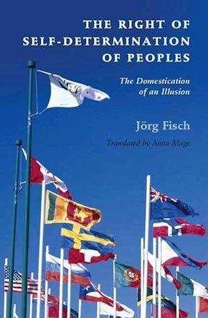 The Right of Self-Determination of Peoples