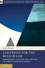 Lawyering for the Rule of Law (Cambridge Studies in Constitutional Law, nr. 9)