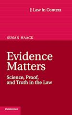 Evidence Matters (Law in Context)