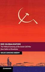 Red Globalization af Oscar Sanchez-Sibony