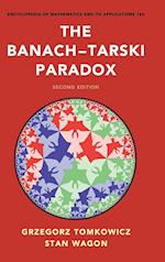 The Banach-Tarski Paradox (ENCYCLOPEDIA OF MATHEMATICS AND ITS APPLICATIONS, nr. 163)