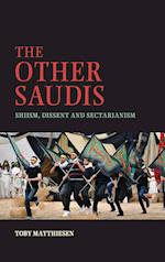 The Other Saudis (Cambridge Middle East Studies, nr. 46)