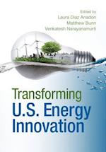 Transforming US Energy Innovation
