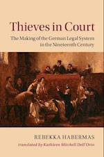 Thieves in Court (Publications of the German Historical Institute)