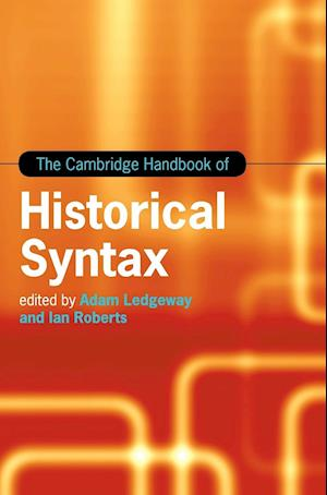 Bog, hardback The Cambridge Handbook of Historical Syntax af Adam Ledgeway