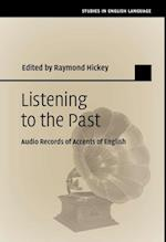 Listening to the Past (Studies in English Language)