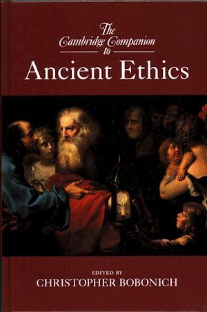 The Cambridge Companion to Ancient Ethics