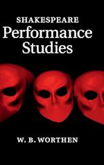 Shakespeare Performance Studies