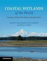 Coastal Wetlands of the World af David B. Scott, Jennifer Frail-Gauthier, Petra J. Mudie