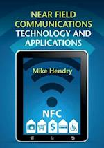 Near Field Communications Technology and Applications