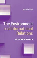 The Environment and International Relations af Kate O'neill