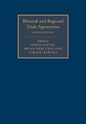 Bilateral and Regional Trade Agreements 2 Volume Set