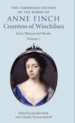 The Cambridge Edition of the Works of Anne Finch, Countess of Winchilsea (The Cambridge Edition of the Works of Anne Finch Countess of Winchilsea 2 Volume Hardback Set)