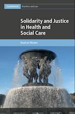Solidarity and Justice in Health and Social Care (Cambridge Bioethics and Law, nr. 41)