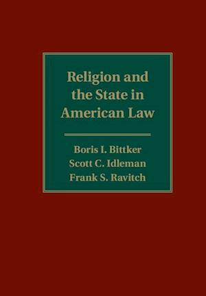 Bog, hardback Religion and the State in American Law af Frank S. Ravitch