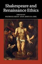 Shakespeare and Renaissance Ethics af John D Cox