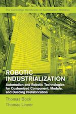 Robotic Industrialization af Thomas Bock