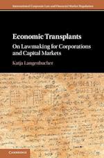 Economic Transplants (International Corporate Law and Financial Market Regulation)