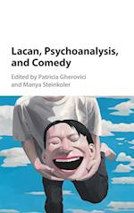 Lacan, Psychoanalysis, and Comedy