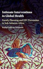 Intimate Interventions in Global Health
