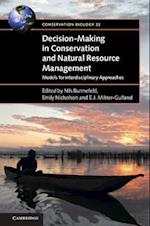 Decision-making in Conservation and Natural Resource Management (Conservation Biology)