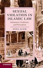 Sexual Violation in Islamic Law (Cambridge Studies in Islamic Civilization)
