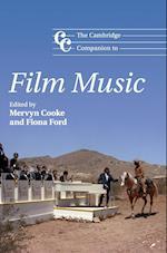 The Cambridge Companion to Film Music (Cambridge Companions to Music)