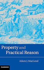 Property and Practical Reason af Adam J. MacLeod