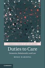 Duties to Care (Cambridge Studies in Law and Society)