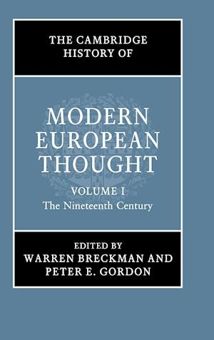The Cambridge History of Modern European Thought: Volume 1, The Nineteenth Century