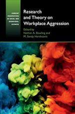 Research and Theory on Workplace Aggression (Cambridge Companions to Social and Behavioural Sciences)