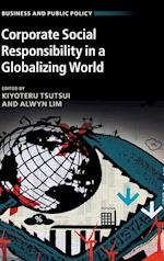 Corporate Social Responsibility in a Globalizing World af Kiyoteru Tsutsui