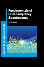 Fundamentals of Sum-Frequency Spectroscopy (Cambridge Molecular Science)