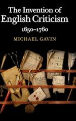 The Invention of English Criticism af Michael Gavin