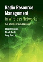 Radio Resource Management in Wireless Networks