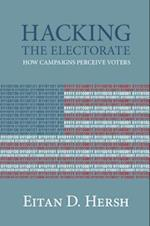 Hacking the Electorate