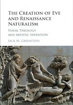 The Creation of Eve and Renaissance Naturalism af Jack M. Greenstein