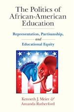 The Politics of African-American Education af Kenneth J. Meier