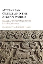 Mycenaean Greece and the Aegean World af Margaretha Kramer-hajos